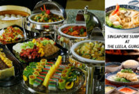 Food Enthusiasts get Ready for a Singaporean Extravaganza at The Leela Ambience, Gurgaon