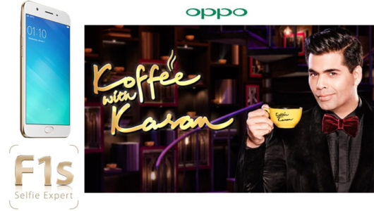 Oppo F1s Brings it's perfect Selfie Moments to 'Koffee with Karan'