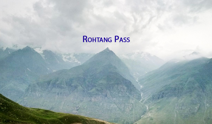Rohtang Pass – The Paradise of Mystical Wonder