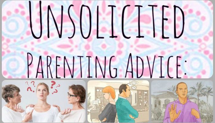 How to Deal With Unsolicited Parenting Advice?