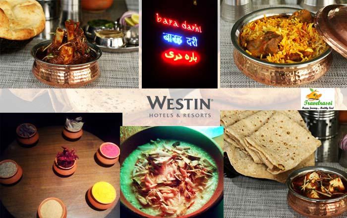 Old Delhi cuisine descends on Bara Darhi, Westin Gurgaon