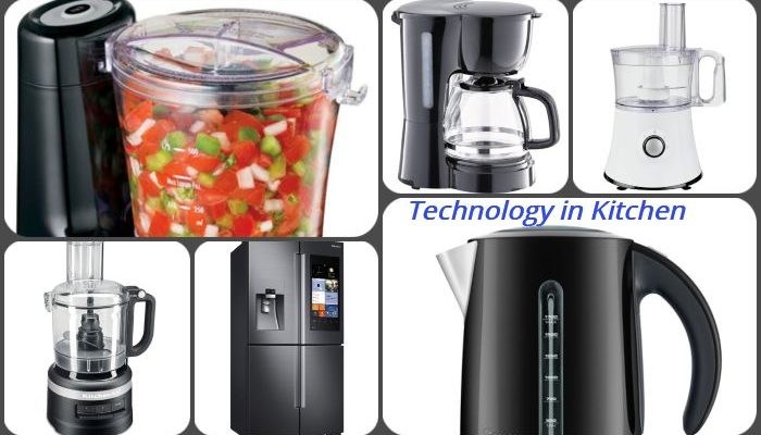 Technology Changed Our Lives in the Kitchen