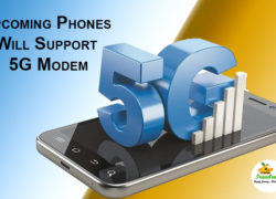 Phones Will Support 5G Modem