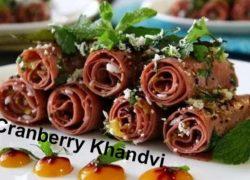 Cranberry Khandvi