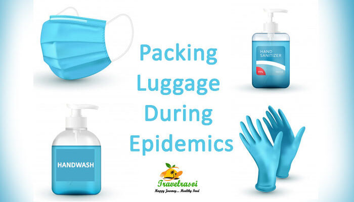 Packing Luggage during Epidemics